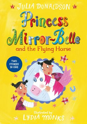 Book cover for Princess Mirror-Belle and the Flying...