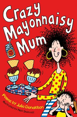 Book cover for Crazy Mayonnaisy Mum