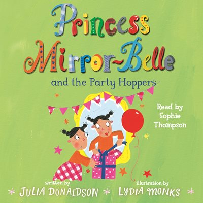 Princess Mirror-belle and the Party Hoppers