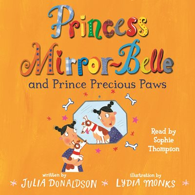 Book cover for Princess Mirror-Belle and Prince...