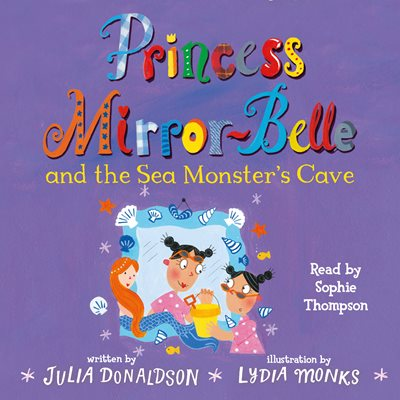 Book cover for Princess Mirror-Belle and the Sea...