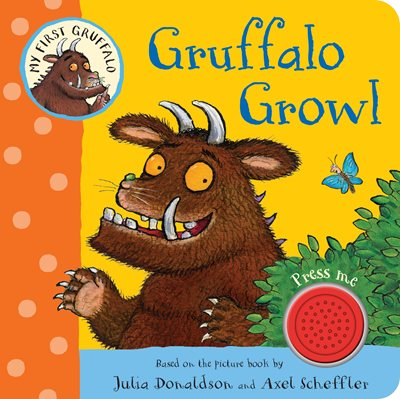 Book cover for My First Gruffalo: Gruffalo Growl