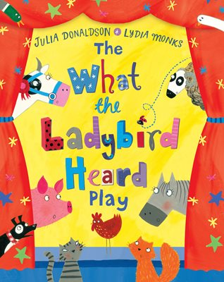 Book cover for The What the Ladybird Heard Play
