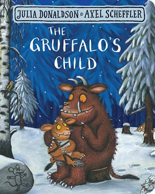 Book cover for The Gruffalo's Child