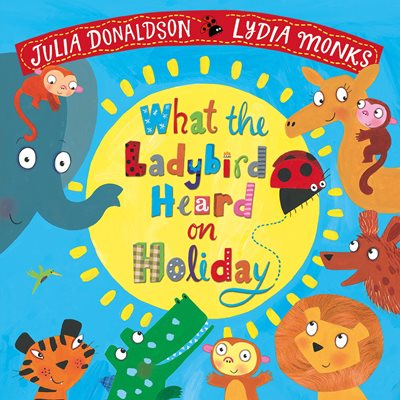 Book cover for What the Ladybird Heard on Holiday