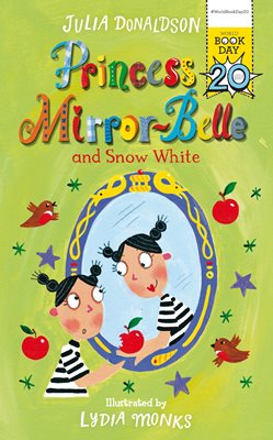Book cover for Princess Mirror-Belle and Snow White