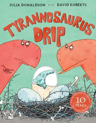 Book cover for Tyrannosaurus Drip 10th Anniversary Edition