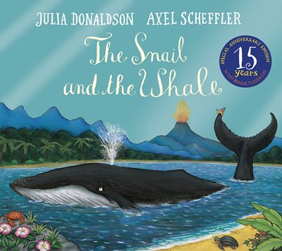 Book cover for The Snail and the Whale 15th...