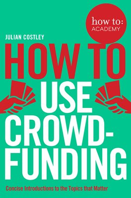 Book cover for How To Use Crowdfunding