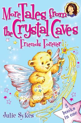 Book cover for More Tales From the Crystal Caves: Friends Forever