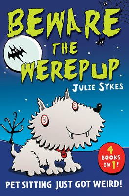 Book cover for The Pet Sitter: Beware the Werepup...
