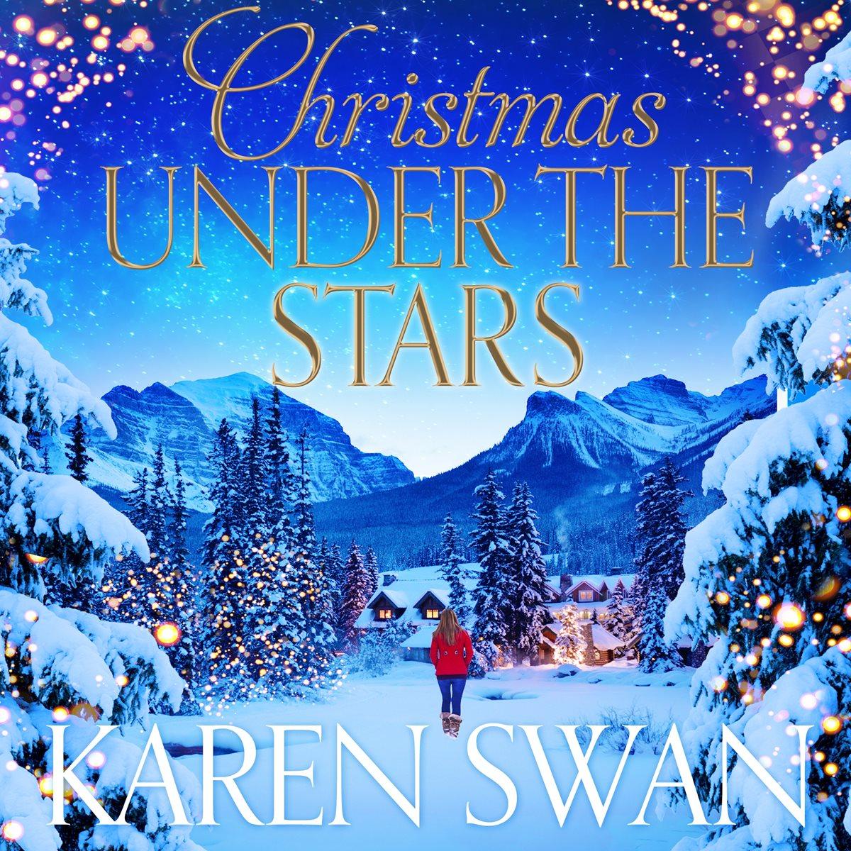 Christmas Under the Stars by Karen Swan
