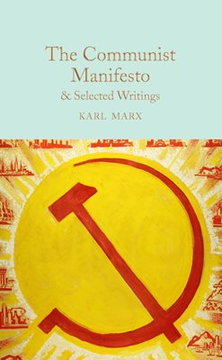 Book cover for The Communist Manifesto & Selected Writings