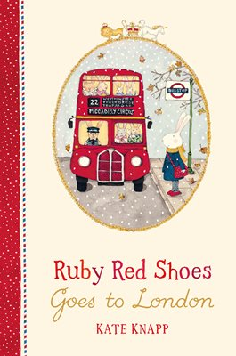 Book cover for Ruby Red Shoes Goes To London