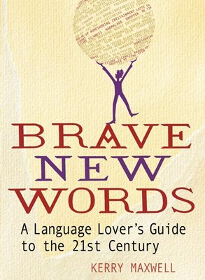 Book cover for Brave New Words
