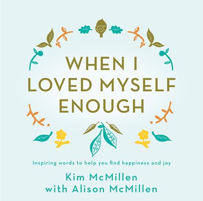 Book cover for When I Loved Myself Enough