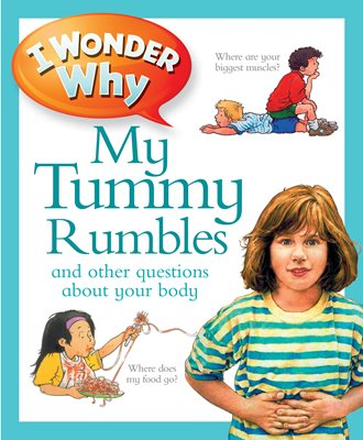 Book cover for I Wonder Why My Tummy Rumbles