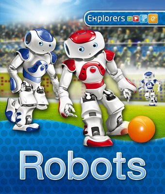 Book cover for Explorers: Robots