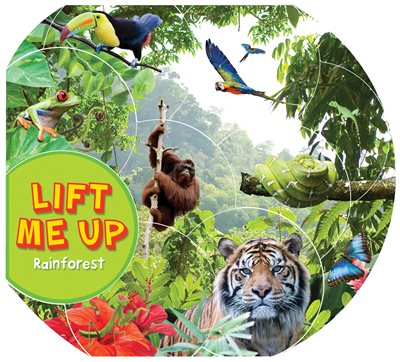 Book cover for Lift Me Up! Rainforest