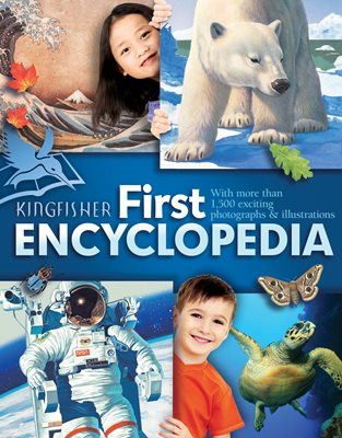 Book cover for Kingfisher First Encyclopedia