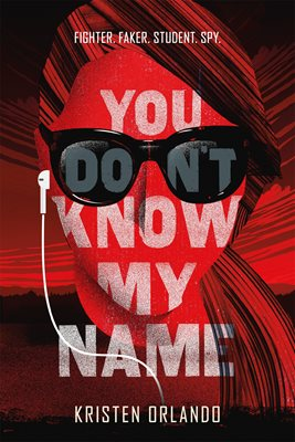 Book cover for You Don't Know My Name: The Black Angel Chronicles
