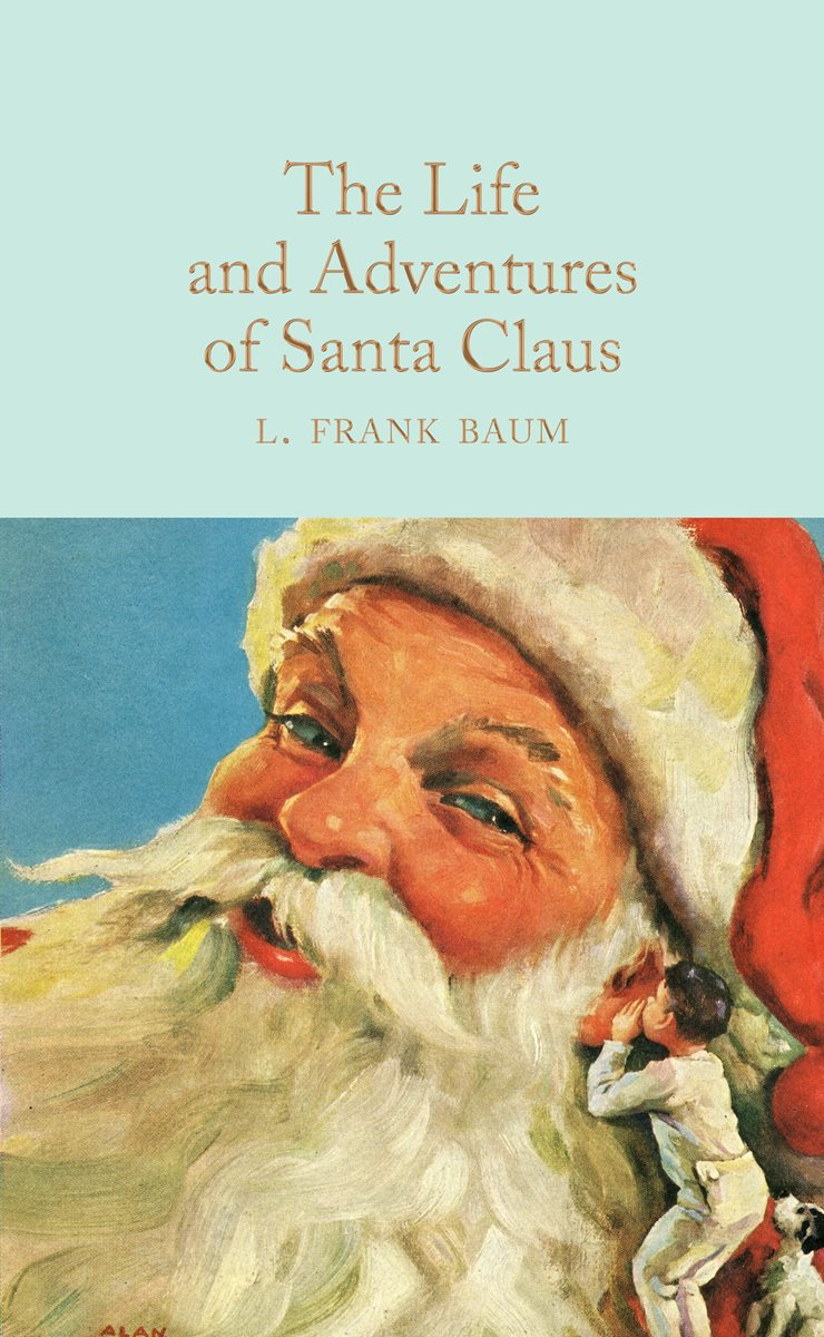 the life and adventures of santa claus by l frank baum