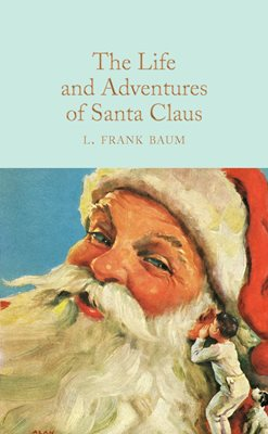 Book cover for The Life and Adventures of Santa Claus
