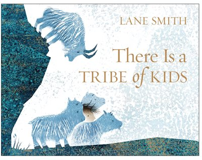 Book cover for There Is a Tribe of Kids