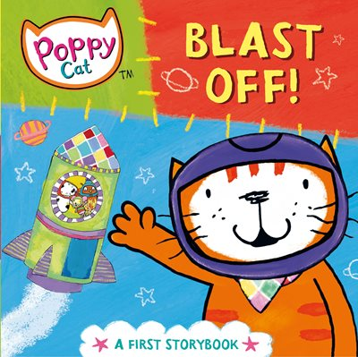 Book cover for Poppy Cat TV: Blast Off!