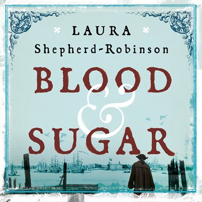 Book cover for Blood & Sugar