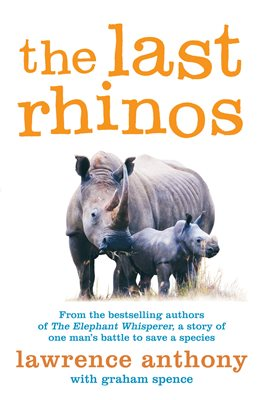Book cover for The Last Rhinos
