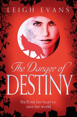 Book cover for The Danger of Destiny