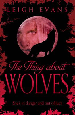 Book cover for The Thing About Wolves
