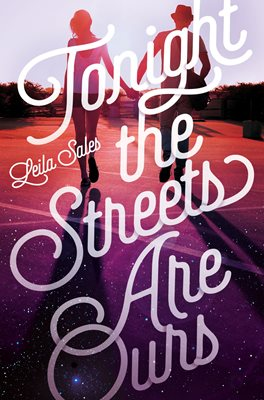 Book cover for Tonight the Streets Are Ours