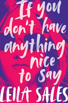 Book cover for If You Don't Have Anything Nice to Say