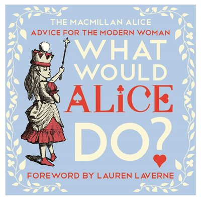 Book cover for What Would Alice Do?