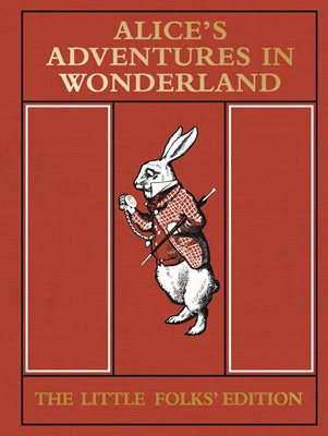 Book cover for Alice's Adventures in Wonderland: The...