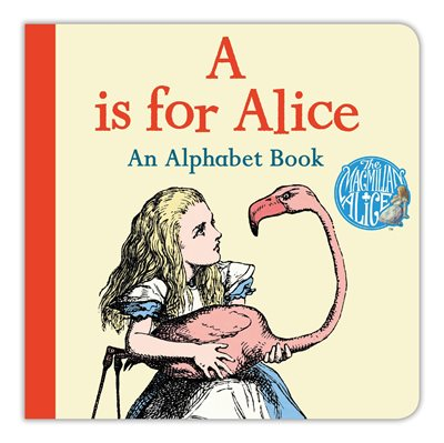 Book cover for A is for Alice: An Alphabet Book