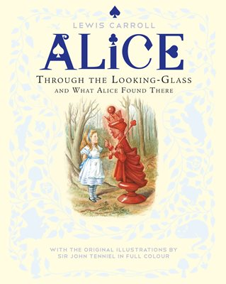 Book cover for Through the Looking-Glass and What...