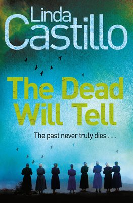 Book cover for The Dead Will Tell