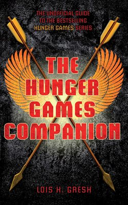 Book cover for The Unofficial Hunger Games Companion