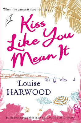 Book cover for Kiss Like You Mean It