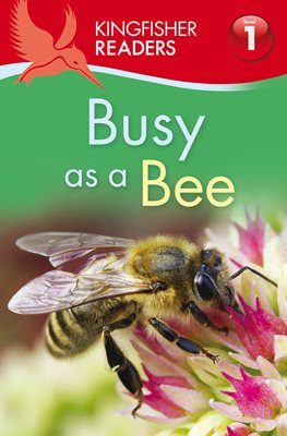 Book cover for Kingfisher Readers: Busy as a Bee...