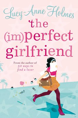 Book cover for The (Im)Perfect Girlfriend