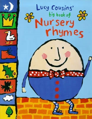 Lucy Cousins' Big Book of Nursery Rhymes