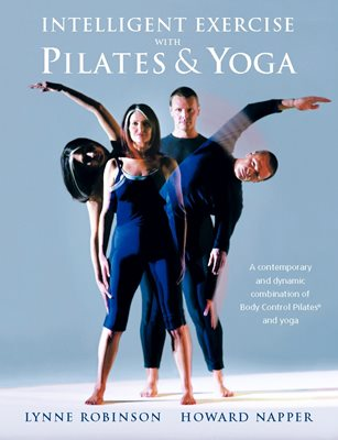 Book cover for Intelligent Exercise with Pilates & Yoga