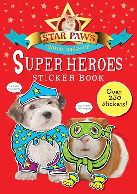 Book cover for Super Heroes Sticker Book: Star Paws