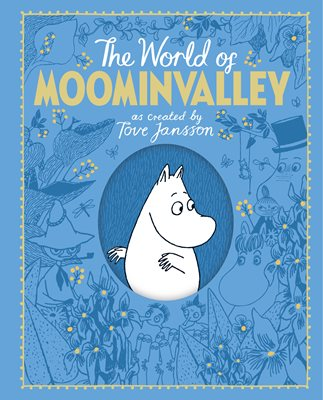 Book cover for The Moomins: The World of Moominvalley