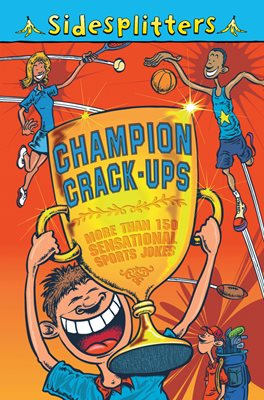 Book cover for Sidesplitters: Champion Crack-ups