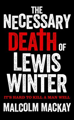 Book cover for The Necessary Death of Lewis Winter